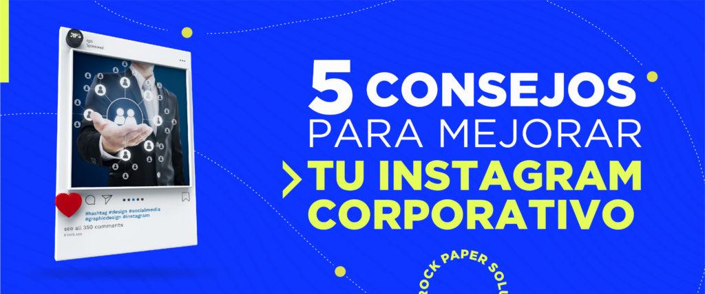 5 Consejos para mejorar la cuenta de Instagram de tu negocio